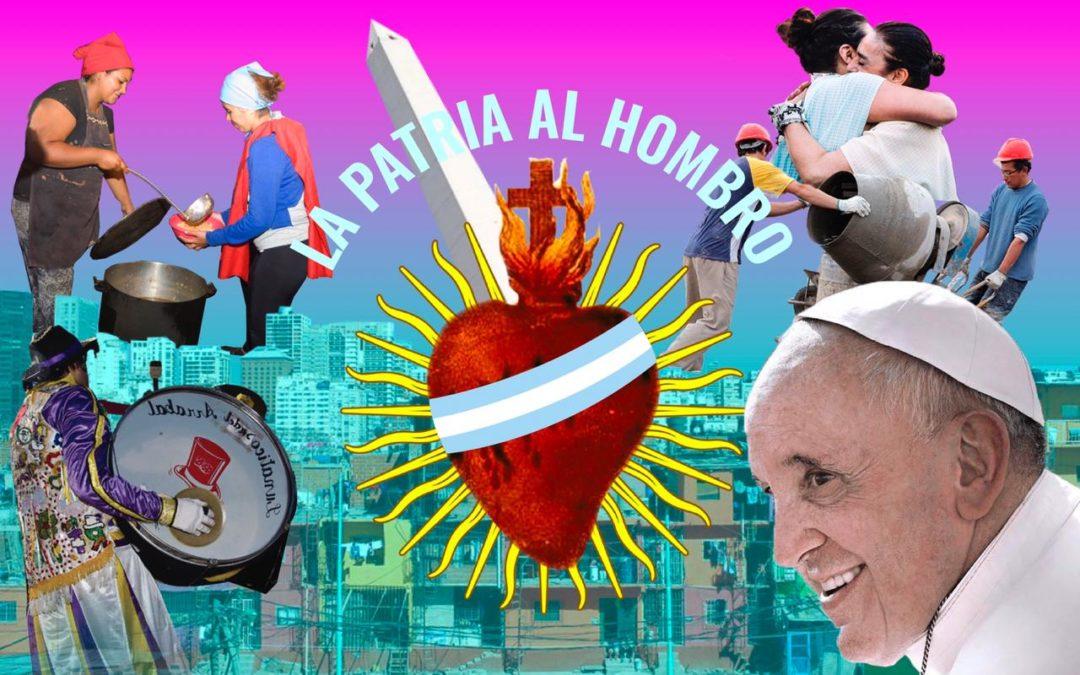 LA PATRIA AL HOMBRO: el pensamiento de Francisco y los desafíos políticos argentinos