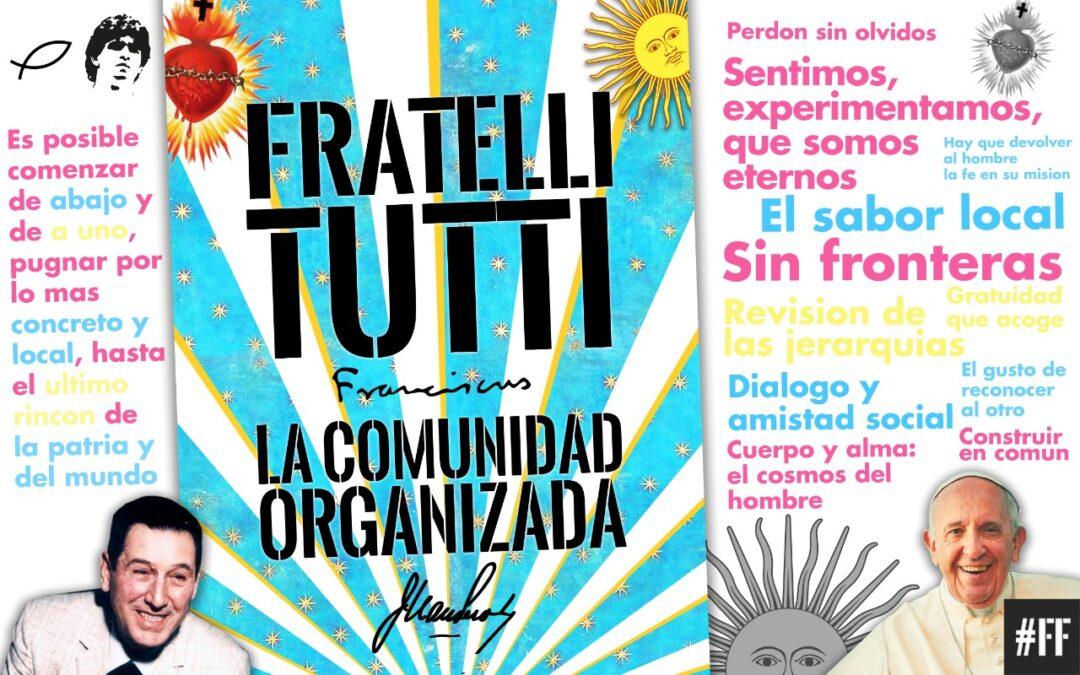 Fratelli Tutti y La Comunidad Organizada: dos textos, dos hombres y nosotros